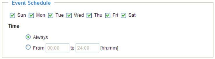data. Event Schedule Specify the period for the event. ■ Select the days of the week.