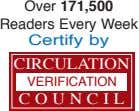 Over 171,500 Readers Every Week Certify by CIRCULATION VERIFICATION C O U N C I