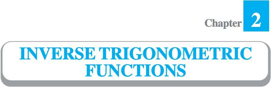 2 Chapter INVERSE TRIGONOMETRIC FUNCTIONS