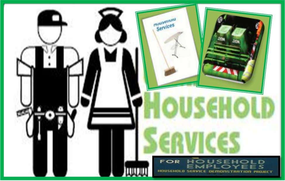 Curriculum Technology and Livelihood Education Learning Module HOUSEHOLD SERVICES EXPLORATORY COURSE Grades 7 and Grade 8