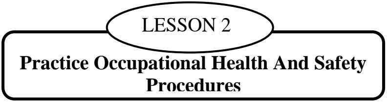LESSON 2 Practice Occupational Health And Safety Procedures
