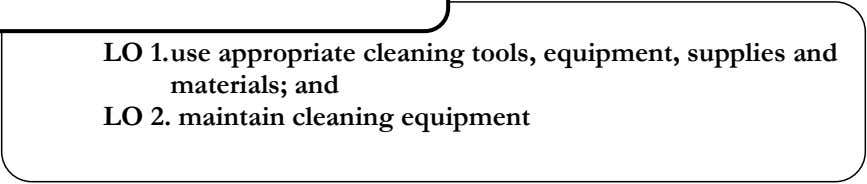 LESSON 1- USEING AND MAINTAINING OF CLEANING LO 1.use TOOLS appropriate AND cleaning EQUIPMENT tools,
