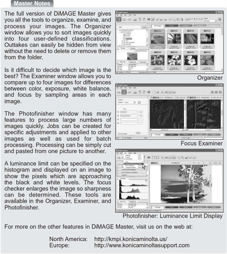 Master Notes The full version of DiMAGE Master gives you all the tools to organize,