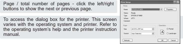 To access the dialog box for the printer. This screen varies with the operating system