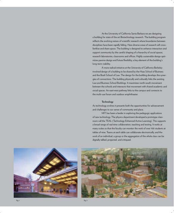 At the University of California Santa Barbara we are designing a building for state of