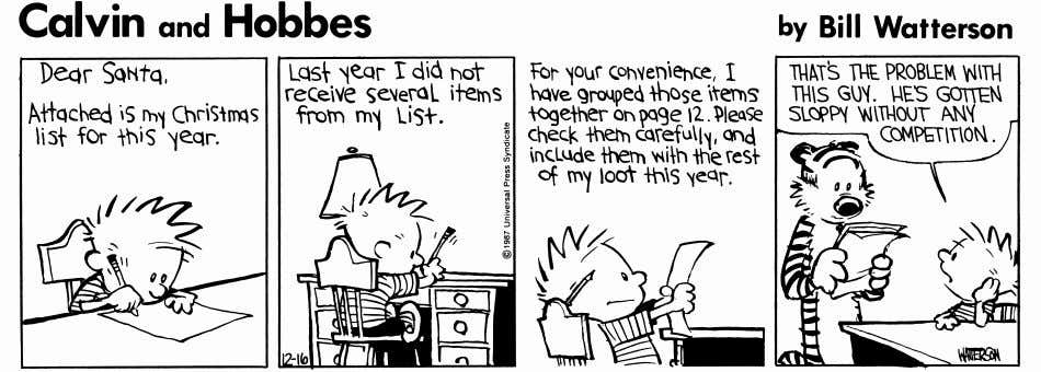 the cartoon below. Then answer the questions that follow. CALVIN AND HOBBESc Watterson. Reprinted with permission