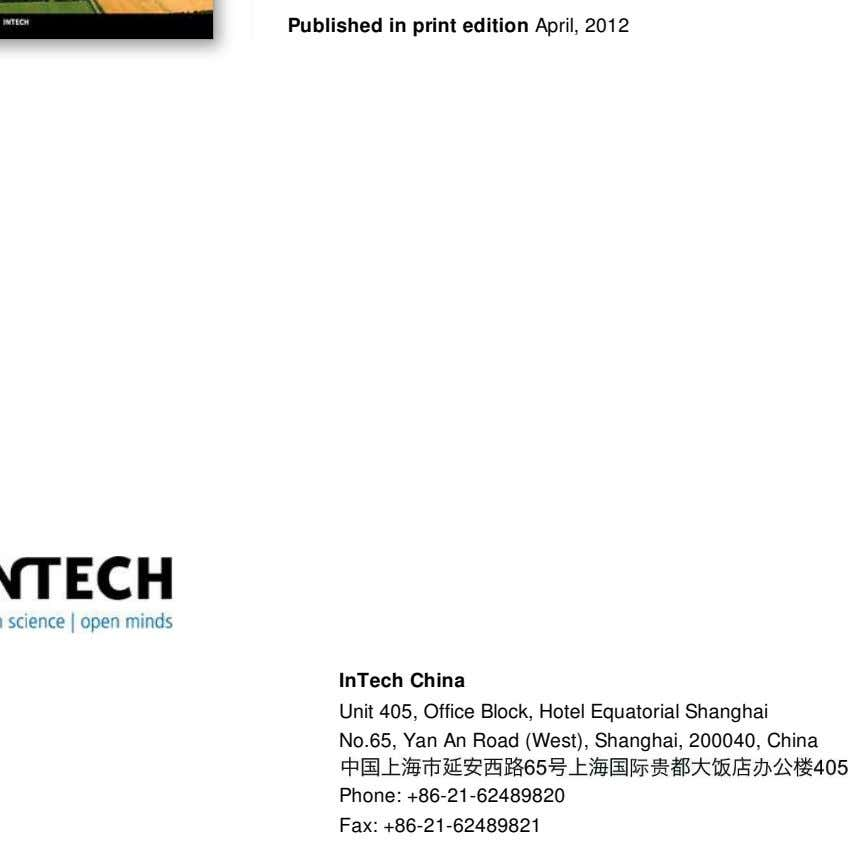 Published in print edition April, 2012 InTech China Unit 405, Office Block, Hotel Equatorial Shanghai