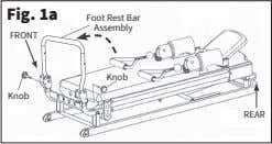 Fig. 1a Foot Rest Bar Assembly FRONT Knob Knob REAR
