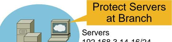 Protect Servers at Branch