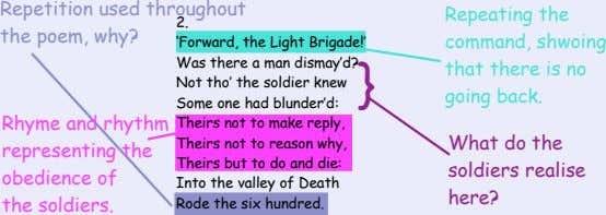 Repetition used throughout 2. the poem, why? 'Forward, the Light Brigade!' Was there a man