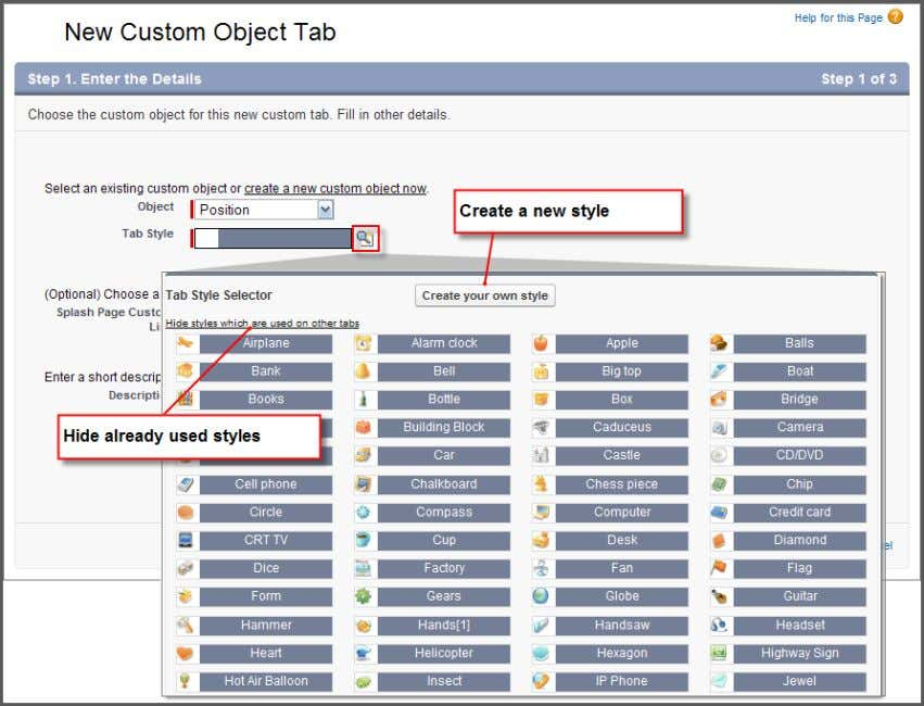 user interface, such as in related lists and search results. Figure 14: Custom Object Tab Setup