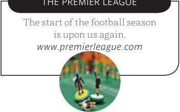 The start of the football season is upon us again. www.premierleague.com