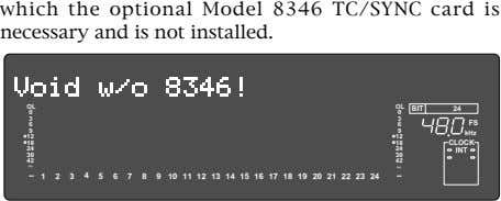 which the optional Model 8346 TC/SYNC card is necessary and is not installed. OL OL