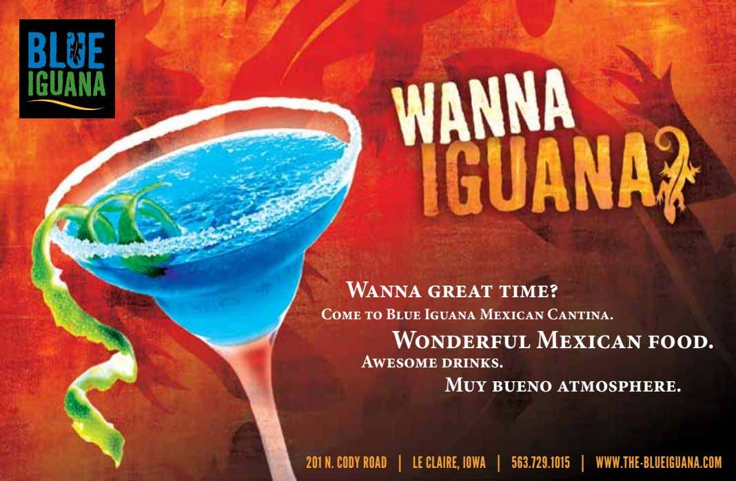 Wanna great time? Come to Blue Iguana Mexican Cantina. Wonderful Mexican food. Awesome drinks. Muy