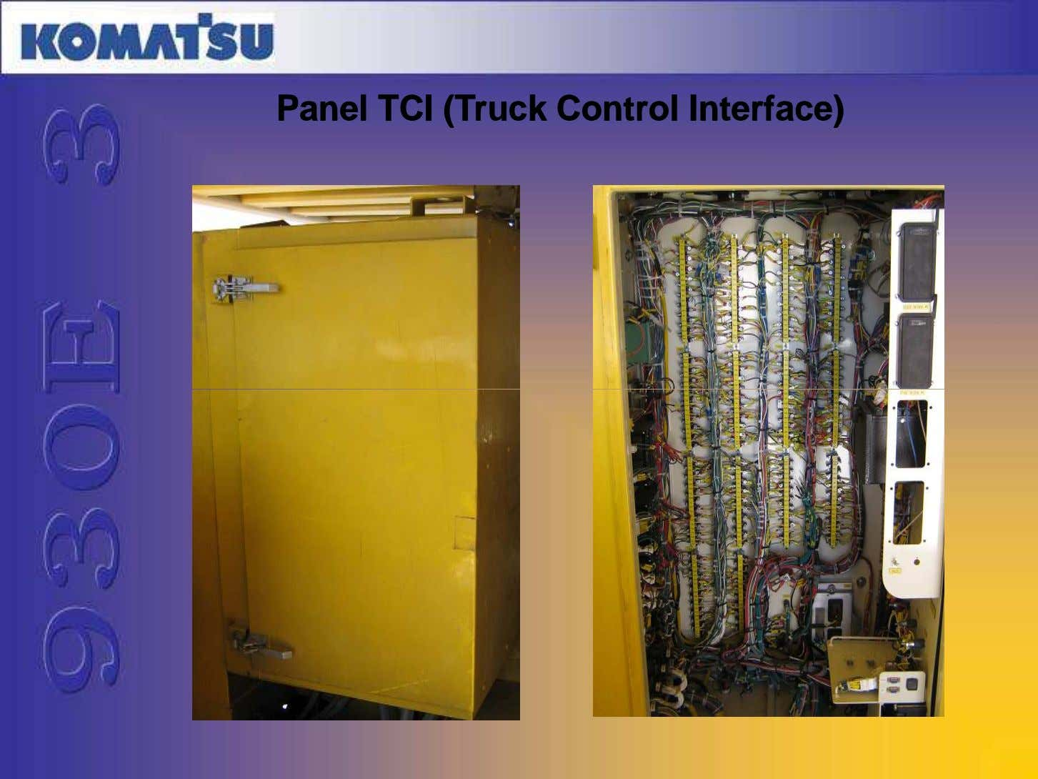 PanelPanel TCITCI (Truck(Truck ControlControl Interface)Interface)