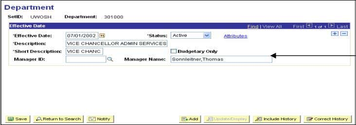 301000 and click Search to review the department information. Manager name is last name,(no space) first