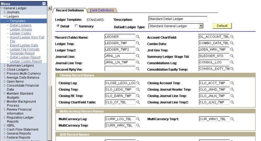 General Ledger>Ledgers>Templates>Find An Existing Value> STANDARD>Record Definitions Tab Page 21