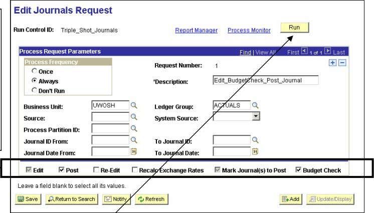 System - General Ledger Manual - Peoplesoft Version 8.9 The run control has the boxes checked