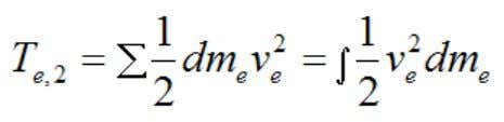 Therefore, the final kinetic energy of the exhaust gases is: Where: dm e is the infinitesimal
