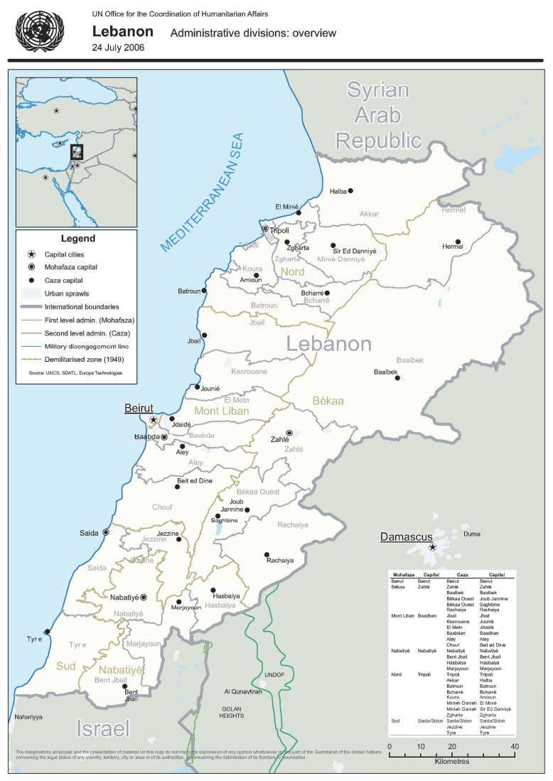 Map: Administrative Divisions of Lebanon © 2006 UN Office for the Coordina tion of Humanitarian Affairs