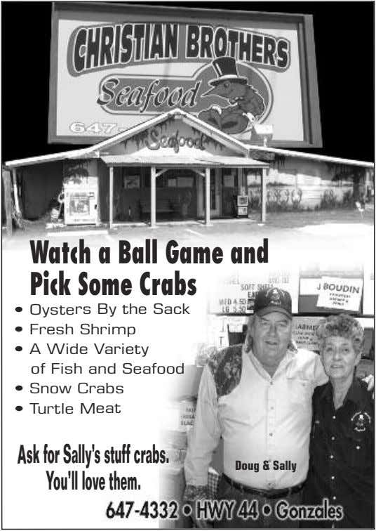 WatchaBall Gameand PickSomeCrabs • Oysters By the Sack • Fresh Shrimp • A Wide Variety