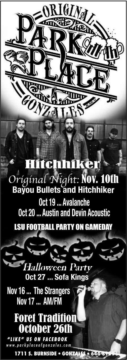 HHiittcchhhhiikkeerr Original Night: Nov. 10th Bayou Bullets and Hitchhiker Oct19 Avalanche Oct20