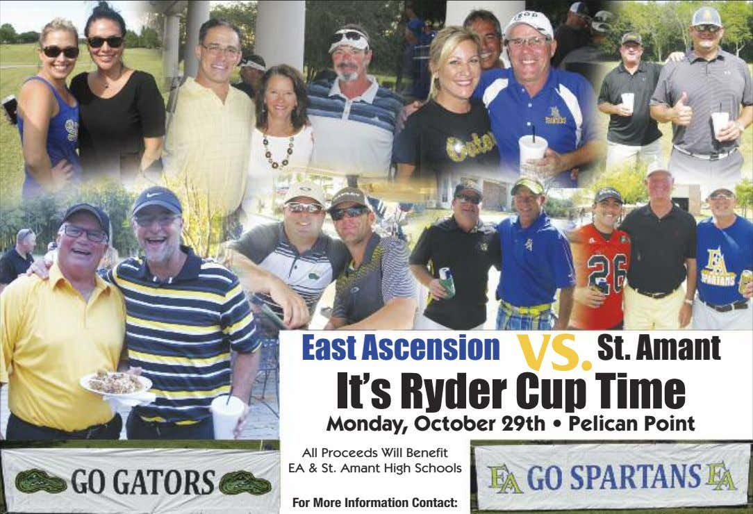 East Ascension V S . St. Amant It's Ryder Cup Time Monday, October 29th •
