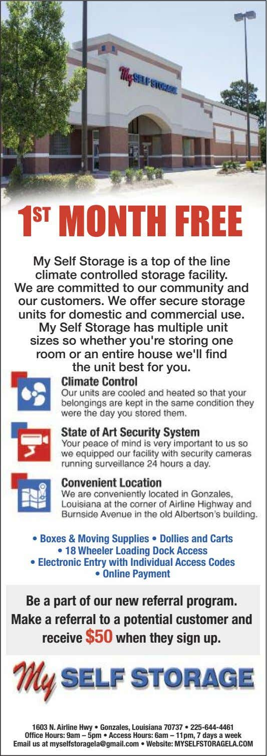 1 ST MONTH FREE My Self Storage is a top of the line climate controlled
