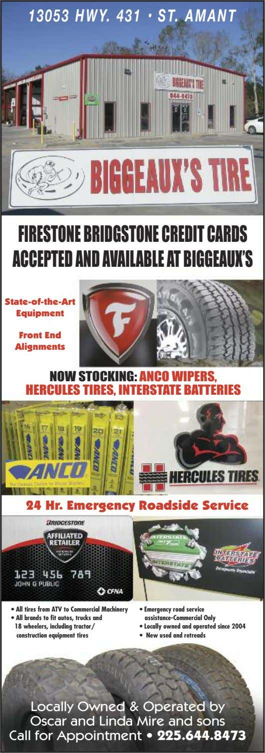 13053 HWY. 431 • ST. AMANT FIRESTONEBRIDGSTONECREDITCARDS ACCEPTEDANDAVAILABLEATBIGGEAUX'S State-of-the-Art