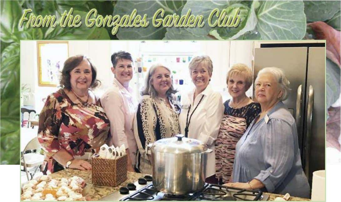 Gonzales Garden Club hostesses are (from left) Marilyn Rice, Pam Fiegel, Gwen Heck, Weezie Cashat,