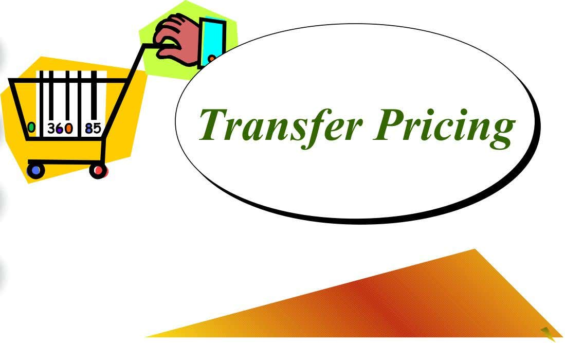 Transfer Pricing Transfer Pricing