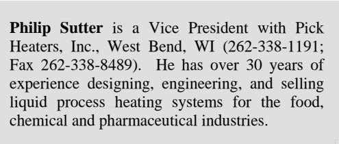 Philip Sutter is a Vice President with Pick Heaters, Inc., West Bend, WI (262-338-1191; Fax 262-338-8489).