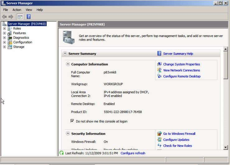 the Server Manager window: Start > Server Manager. 2. From the Server Manager, choose Features >