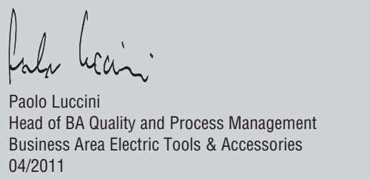 Paolo Luccini Head of BA Quality and Process Management Business Area Electric Tools & Accessories