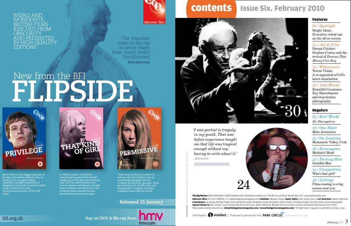 contents Issue Six. February 2010 WEIRD AND WONDERFUL BRITISH FILMS RESCUED FROM OBSCURITY AND PRESENTED