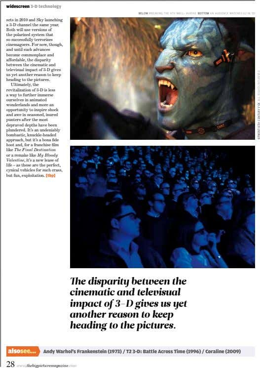 widescreen 3-D technology below breaking tHe 4tH wall: avatar bottom an audience watcHes u2 in