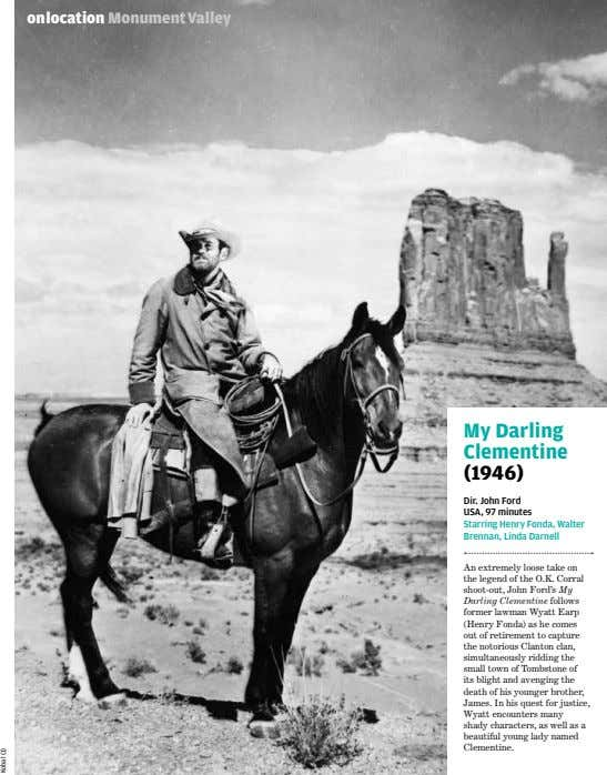 onlocation MonumentValley My Darling Clementine (1946) Dir. John Ford USA, 97 minutes Starring Henry Fonda,