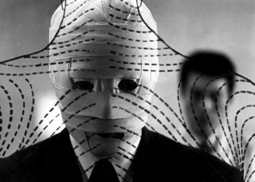 with the invisible man, there is no one left inside. [tbp] A film character's face tells