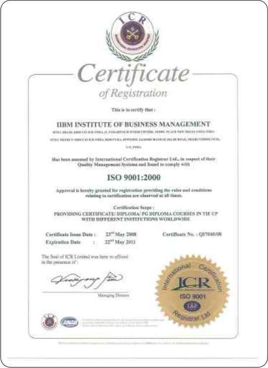UK Hot Brand Certification I 2008-09 C R IIBM registered with D&B, USA ISO 9001:2000 Certification