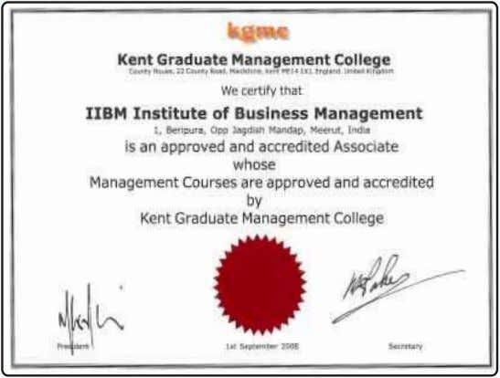 IIBM Credential Approved & Accreditated by KGMC, UK Hot Brand Certification I 2008-09 C R IIBM