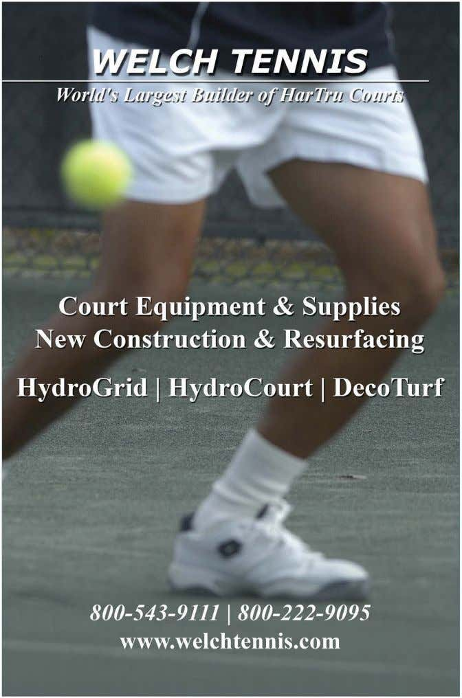 a complete and diverse range of strings to your clients. • www.tennisindustrymag.com July 2015 Tennis Industry