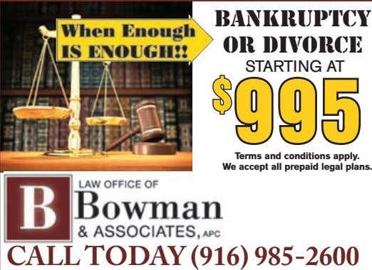 BANKRUPTCY OR DIVORCE STARTING AT $ 995 $ 995 Terms and conditions apply. We accept